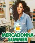 MercaDonna Summer